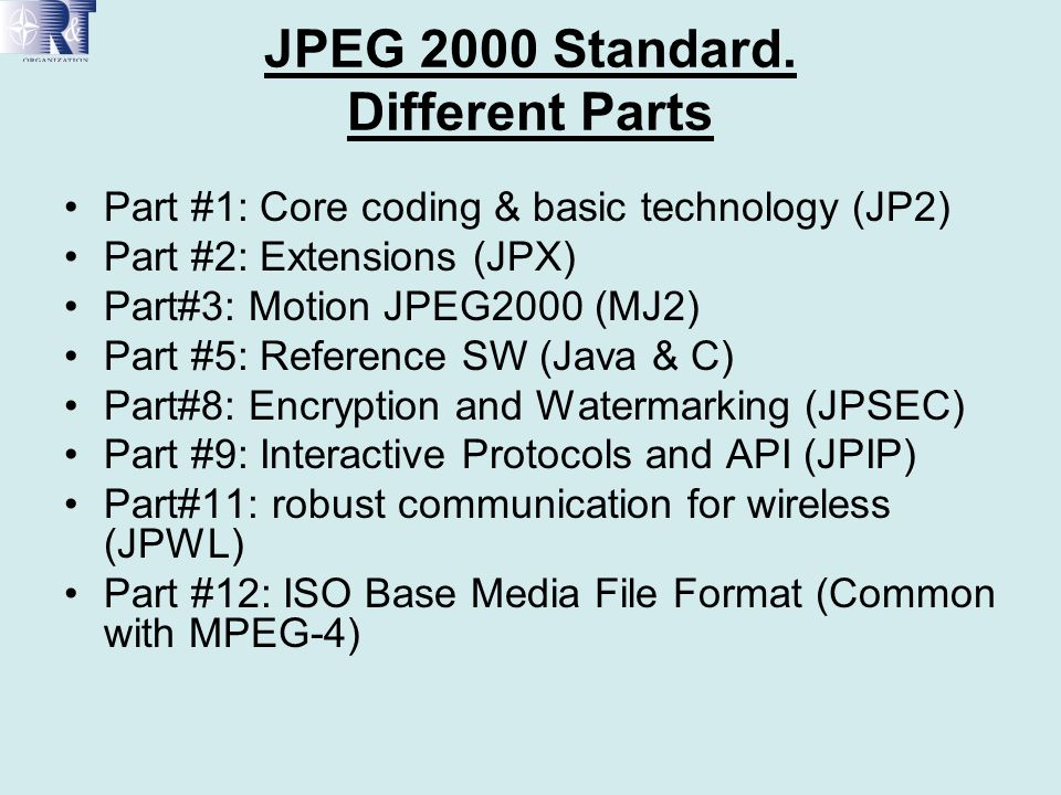 JPEG 2000 Standard. Different Parts