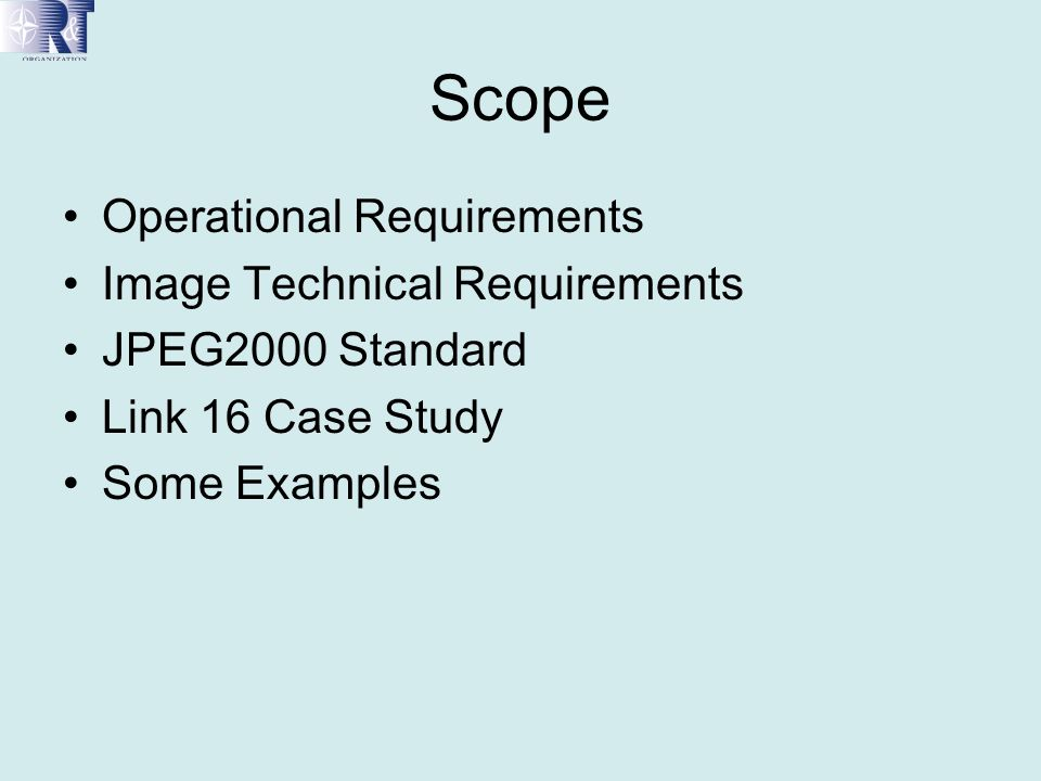 Scope Operational Requirements Image Technical Requirements
