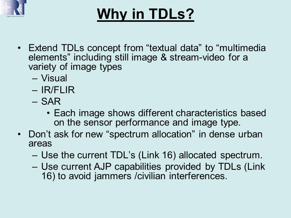 Why in TDLs Extend TDLs concept from textual data to multimedia elements including still image & stream-video for a variety of image types.