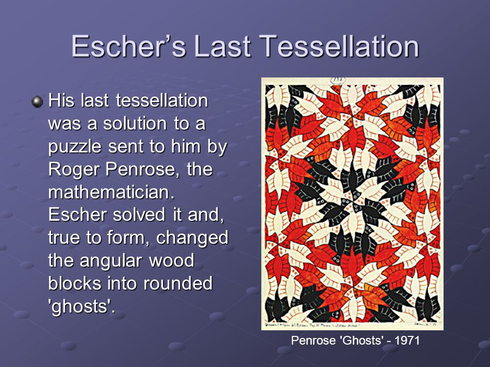 Escher's Last Tessellation
