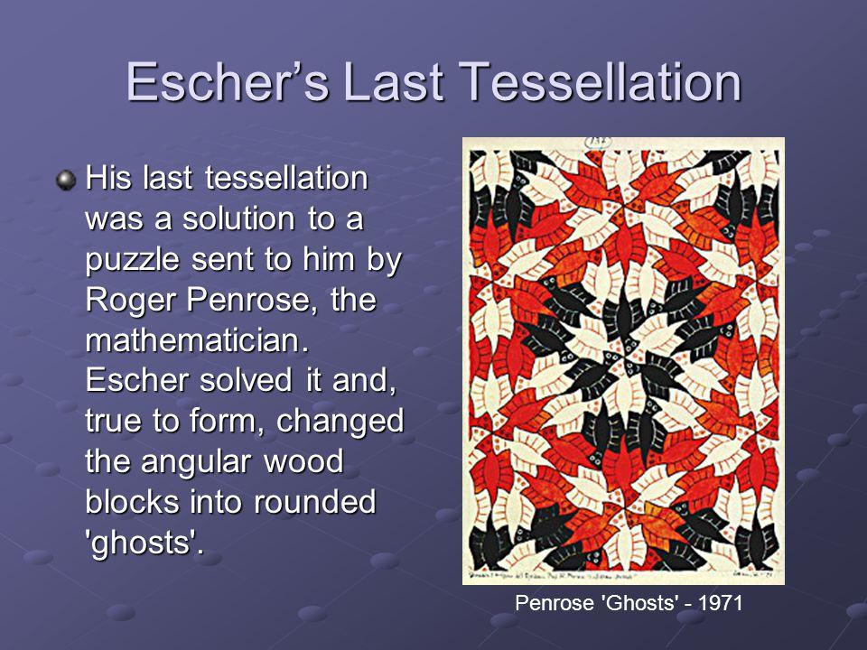 Escher's Last Tessellation