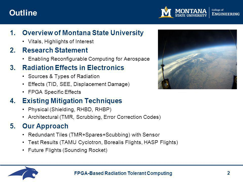 Outline Overview of Montana State University Research Statement