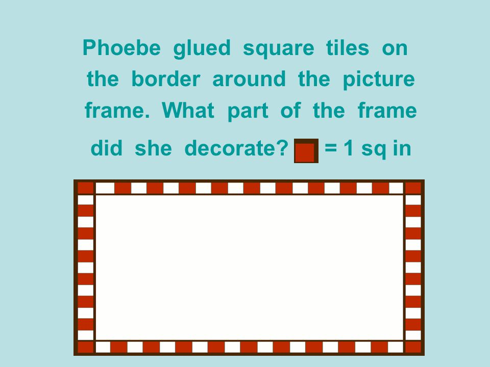 Phoebe glued square tiles on the border around the picture