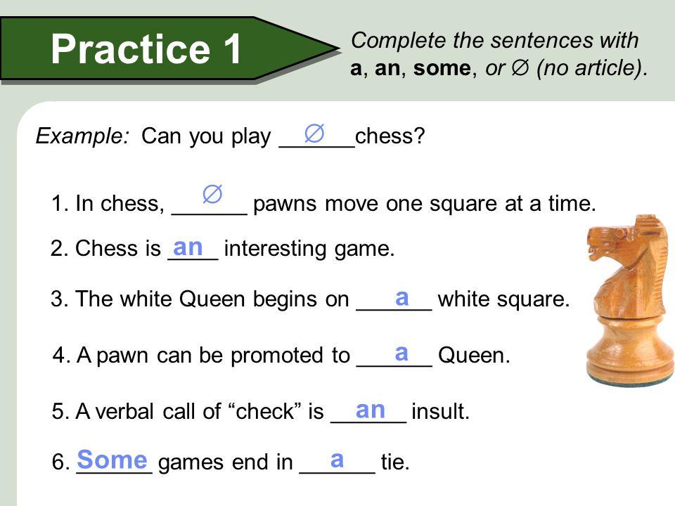 Practice 1   an a a an Some a