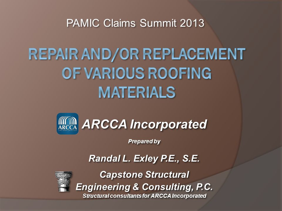 Repair and/or Replacement of Various Roofing Materials