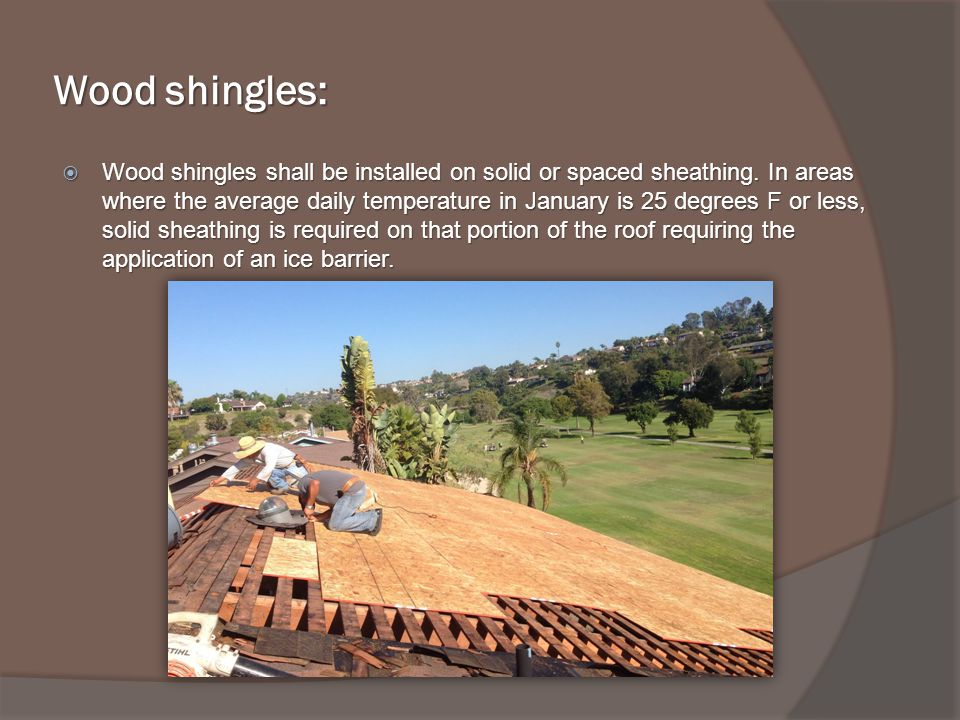 Wood shingles: