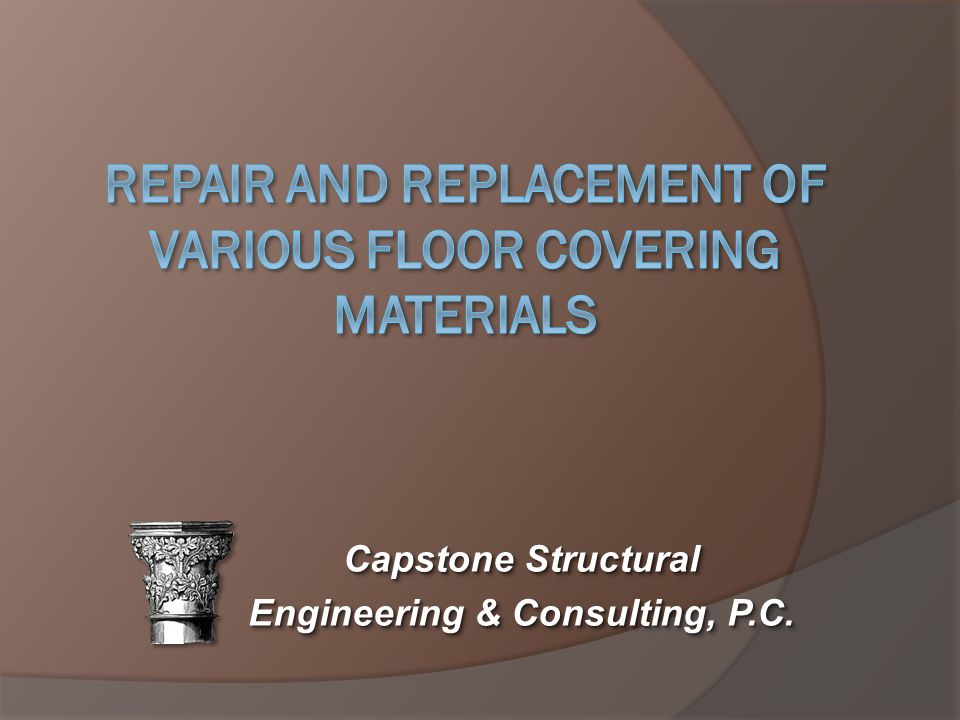 Repair and Replacement of Various Floor Covering Materials