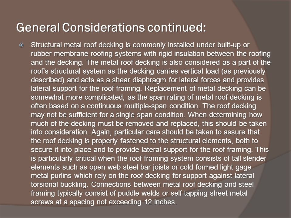 General Considerations continued: