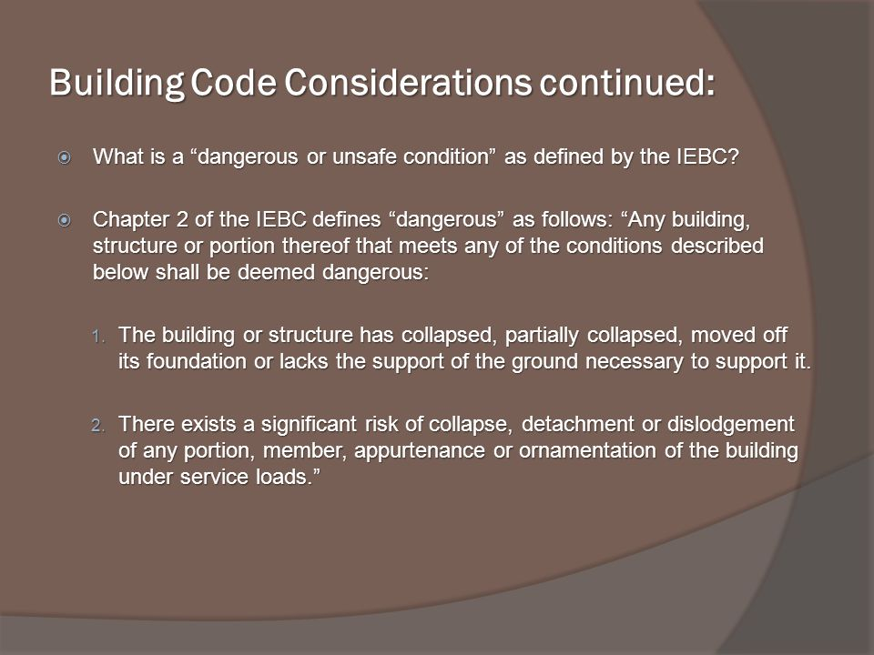 Building Code Considerations continued: