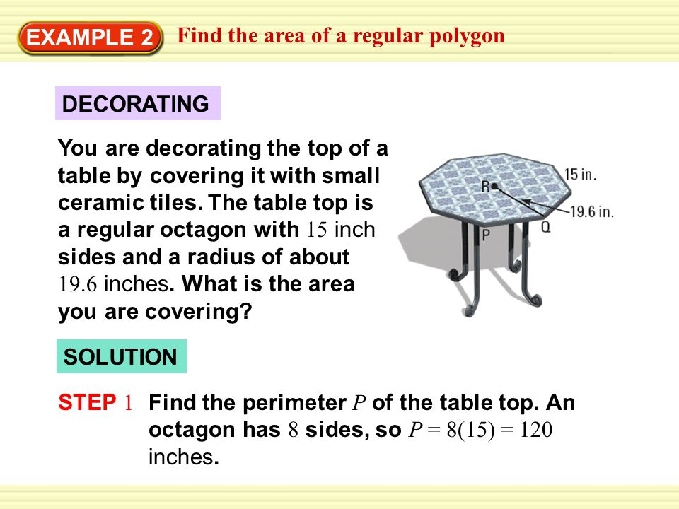 EXAMPLE 2 Find the area of a regular polygon. DECORATING.