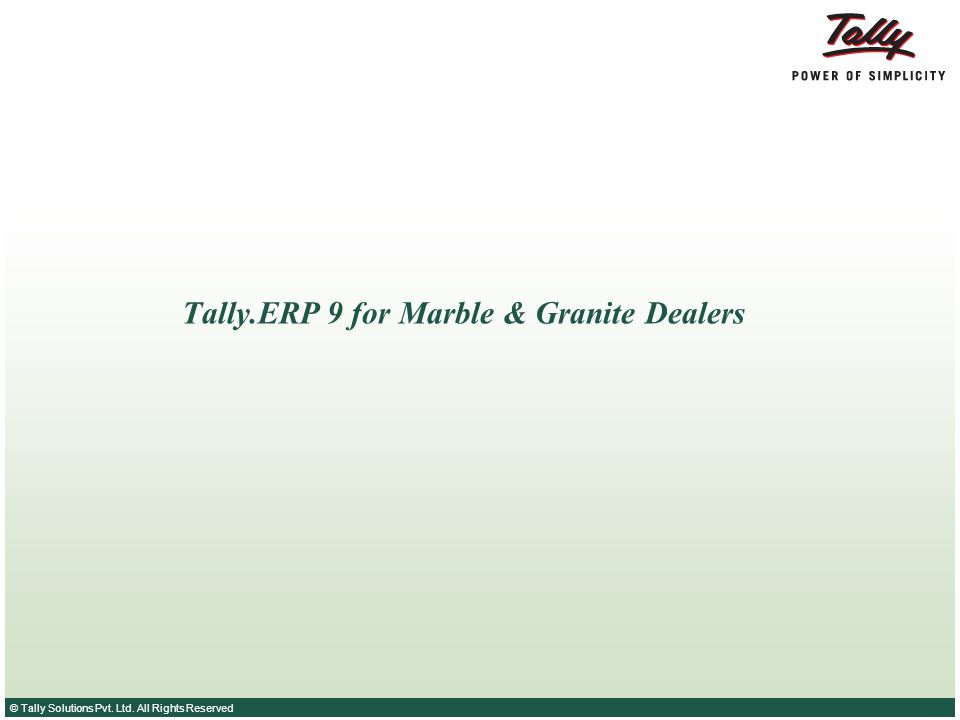 Tally.ERP 9 for Marble & Granite Dealers