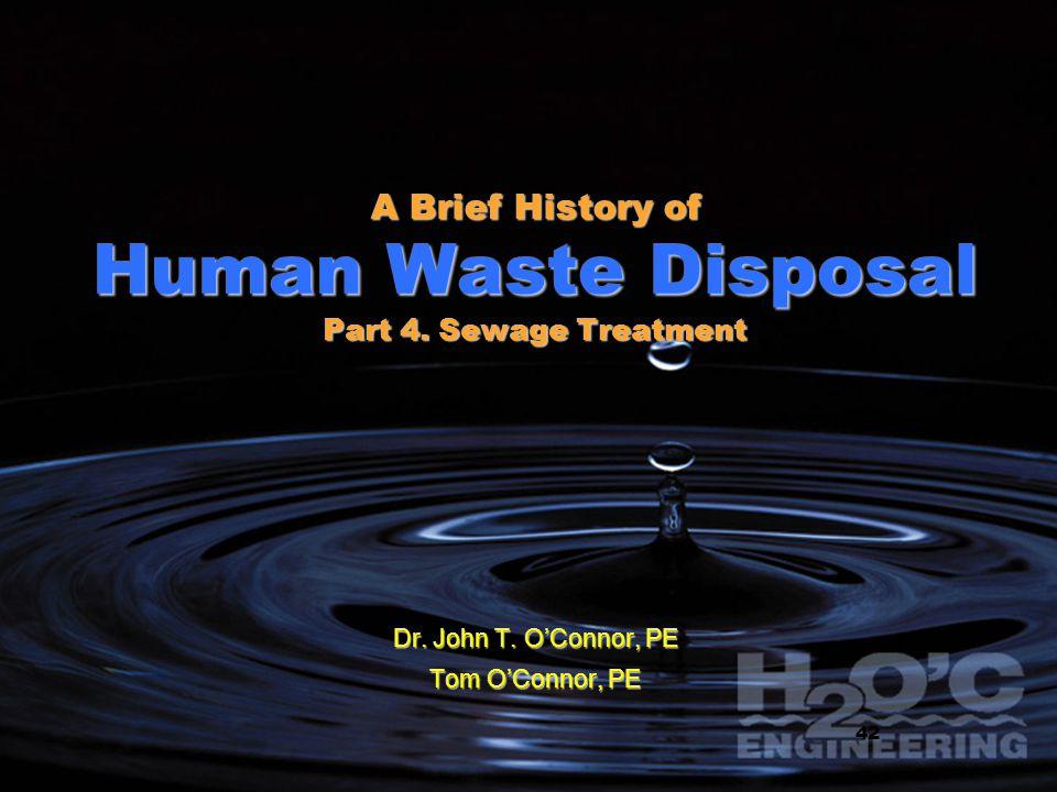 A Brief History of Human Waste Disposal Part 4. Sewage Treatment