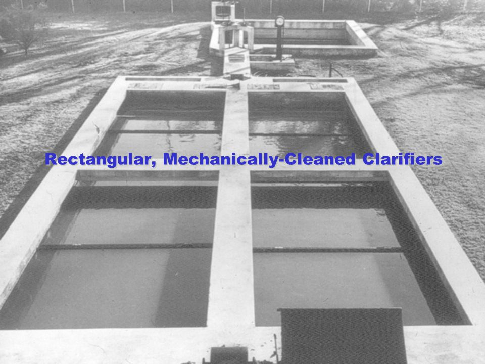 Rectangular, Mechanically-Cleaned Clarifiers