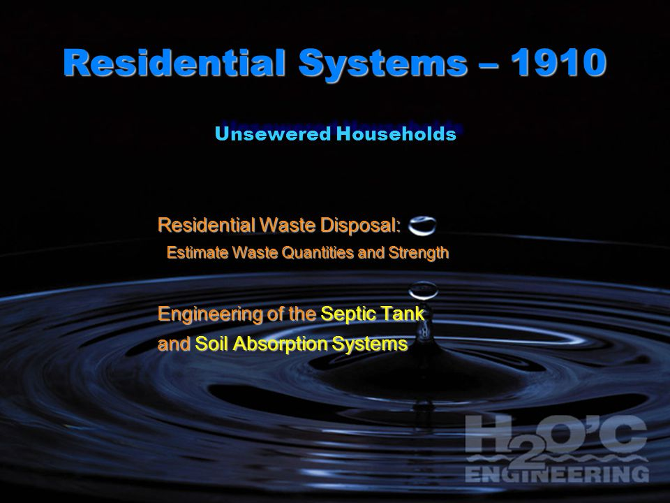 Residential Systems – 1910 Residential Waste Disposal: