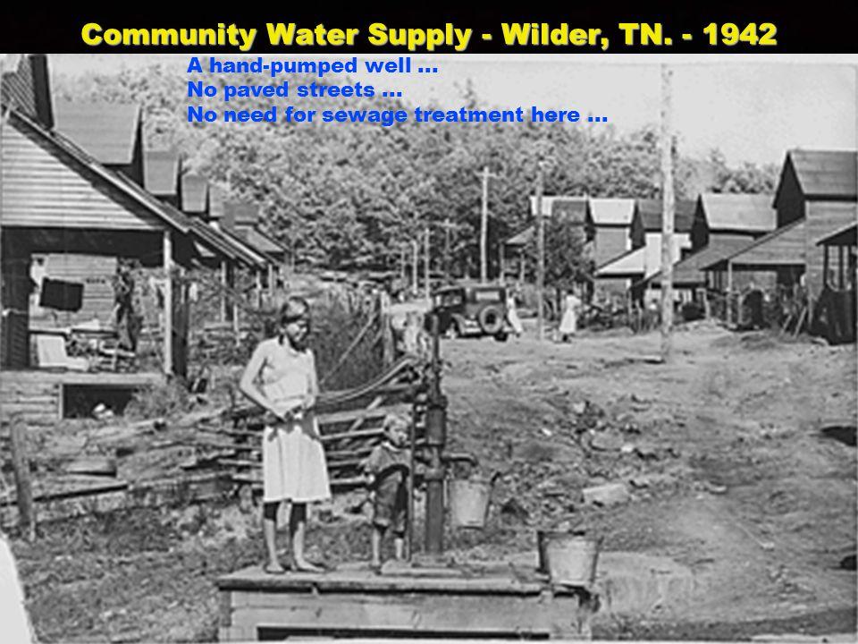 Community Water Supply - Wilder, TN. - 1942