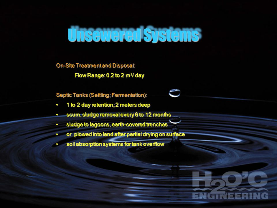 Unsewered Systems On-Site Treatment and Disposal: