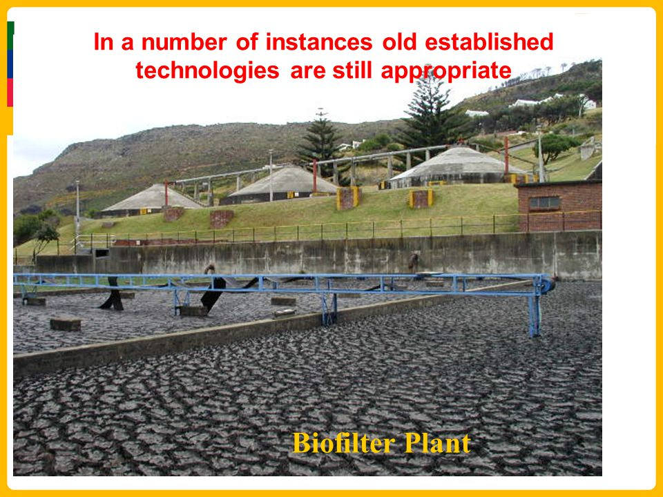 In a number of instances old established technologies are still appropriate