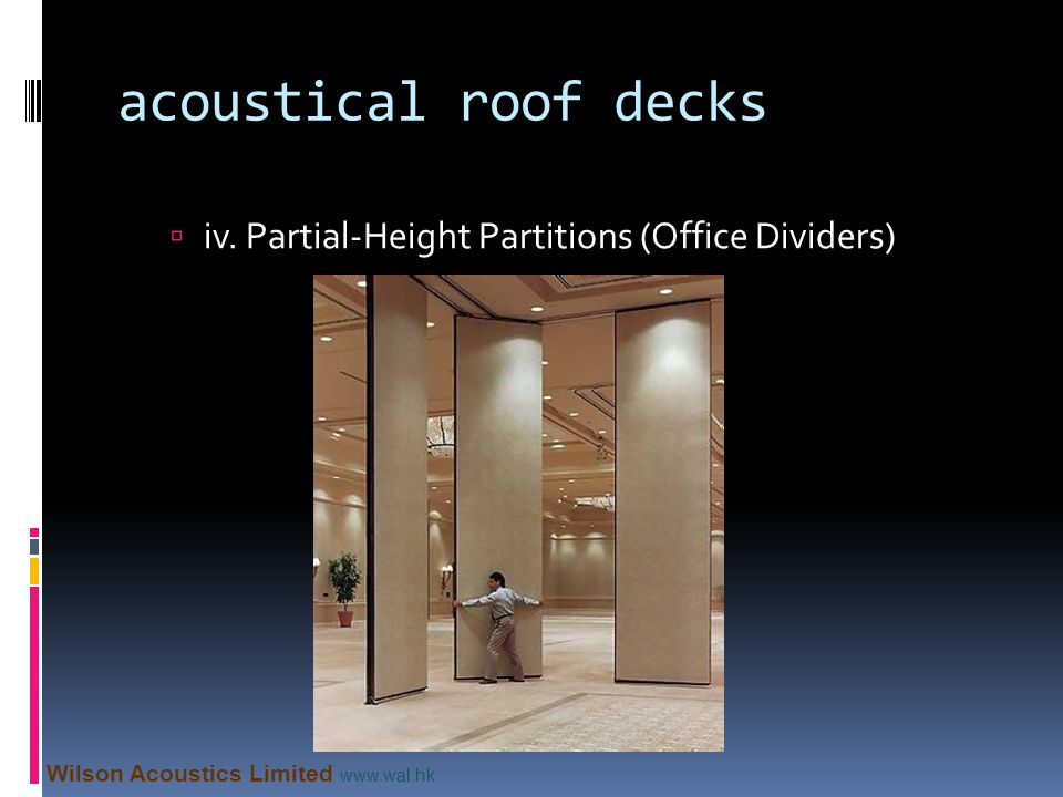 acoustical roof decks iv. Partial-Height Partitions (Office Dividers)