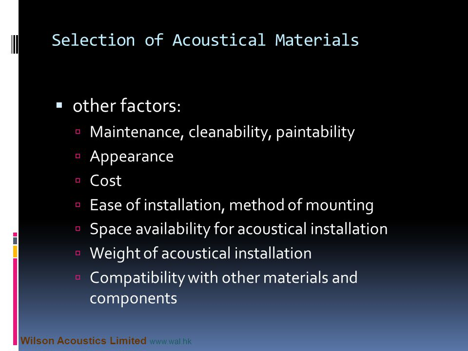 Selection of Acoustical Materials