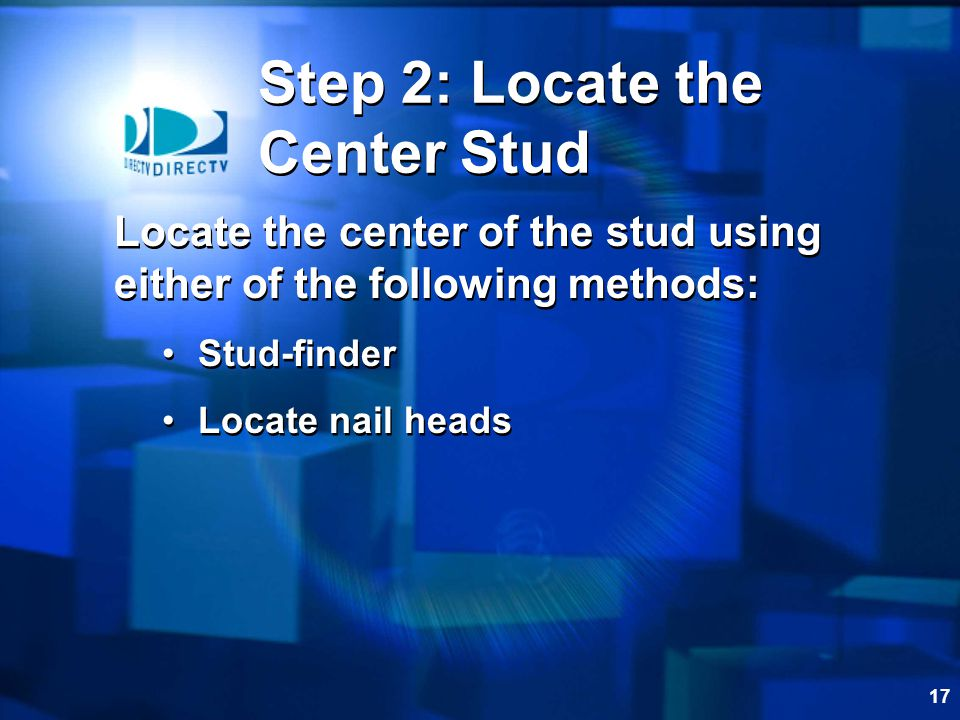 Step 2: Locate the Center Stud