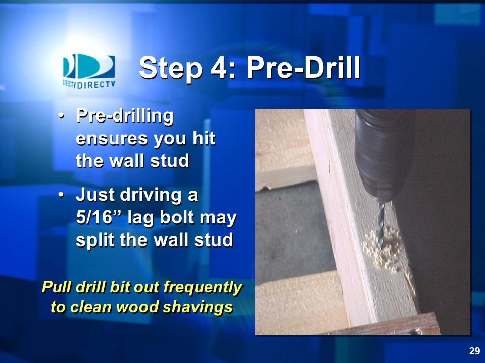 Pull drill bit out frequently to clean wood shavings