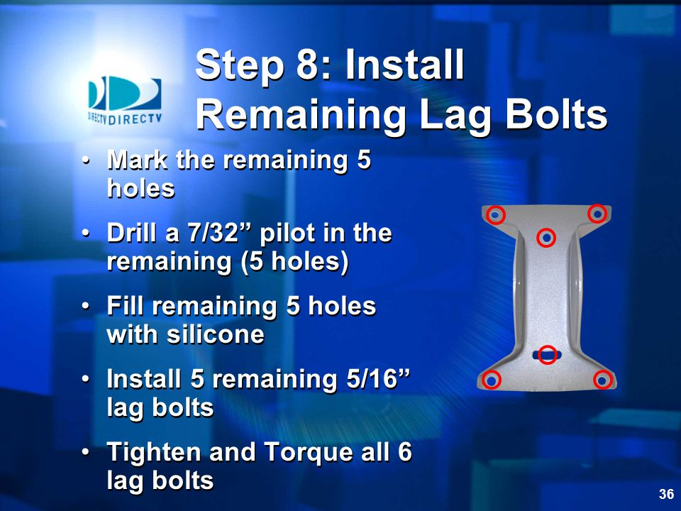 Step 8: Install Remaining Lag Bolts