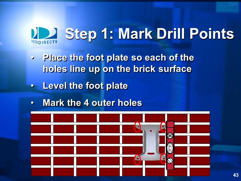 Step 1: Mark Drill Points