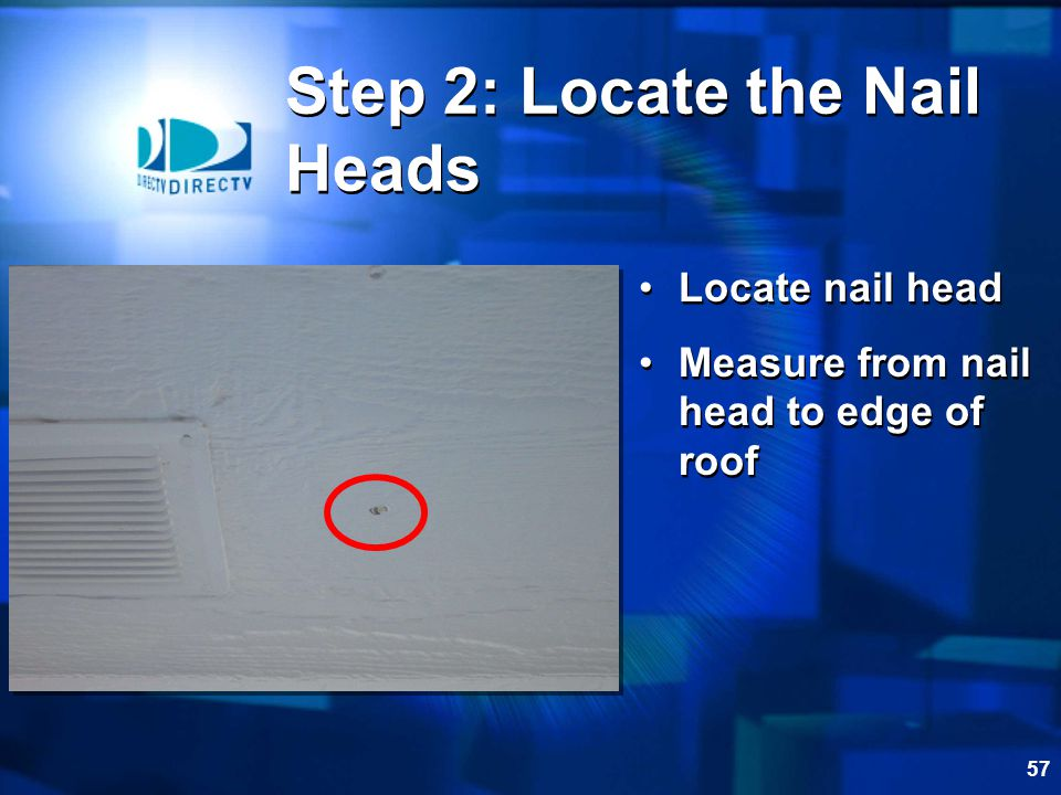 Step 2: Locate the Nail Heads
