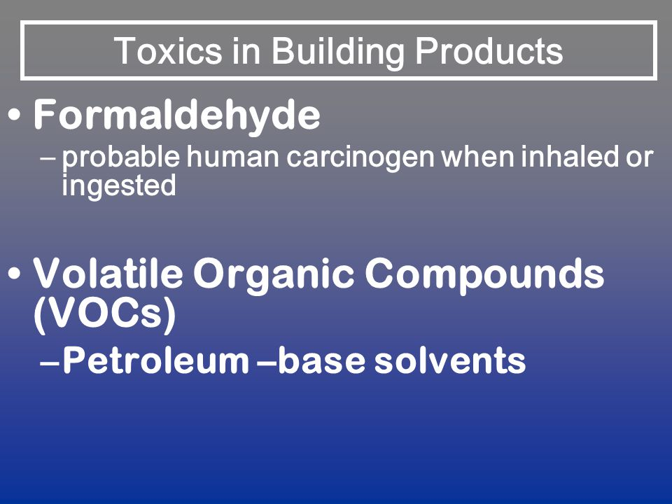 Toxics in Building Products