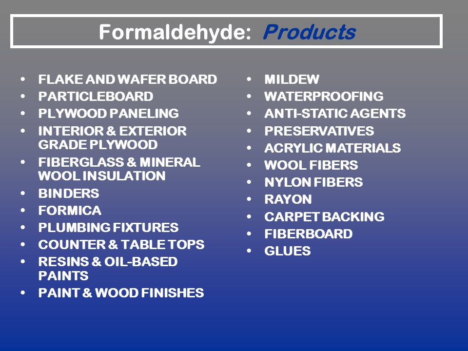 Formaldehyde: Products