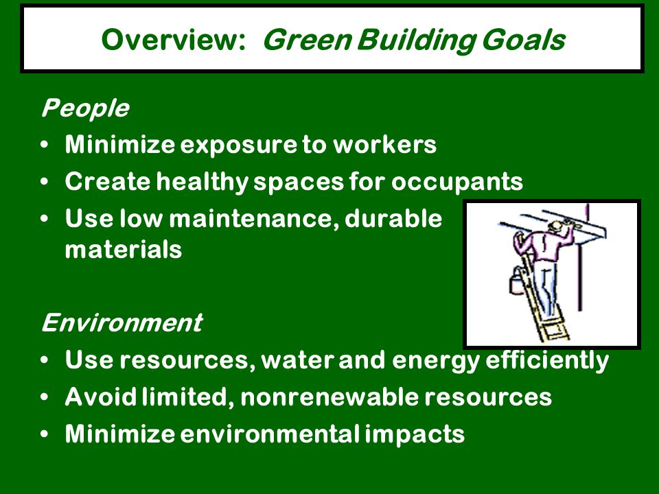 Overview: Green Building Goals