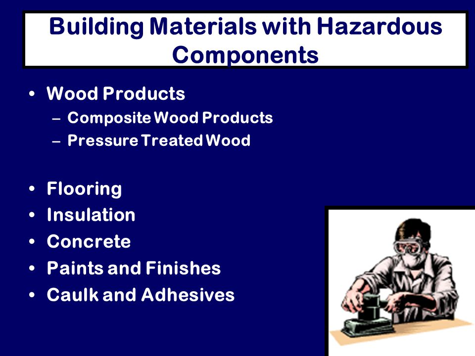 Building Materials with Hazardous Components