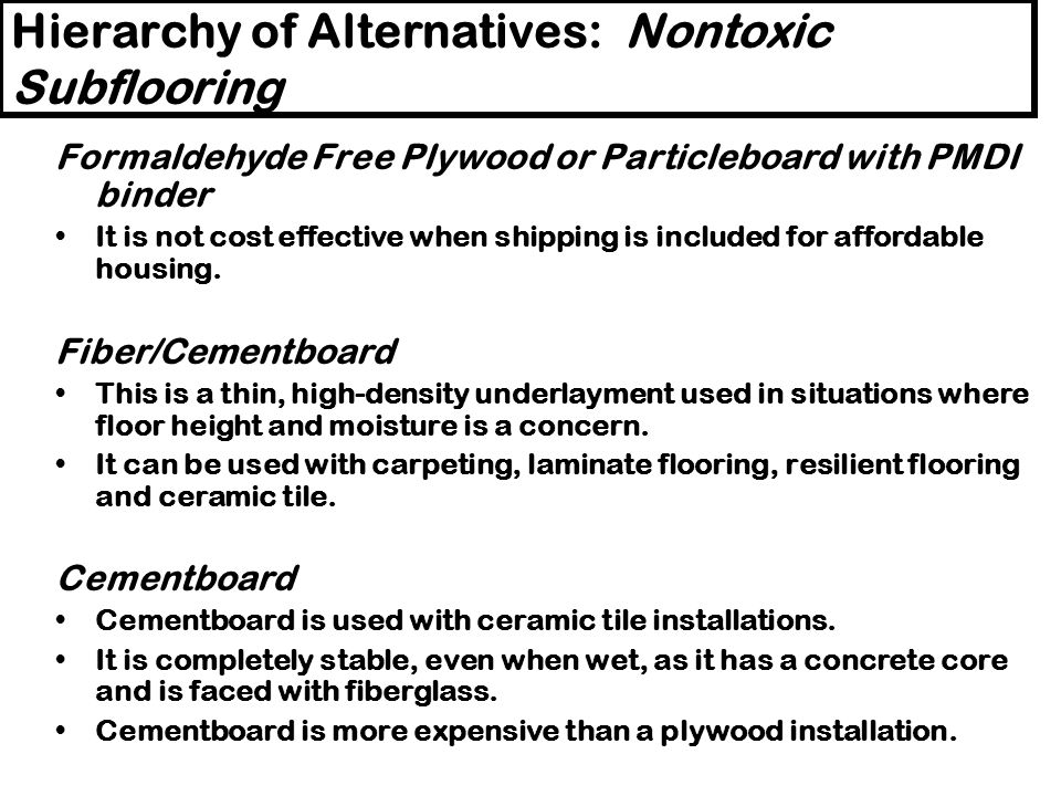 Hierarchy of Alternatives: Nontoxic Subflooring