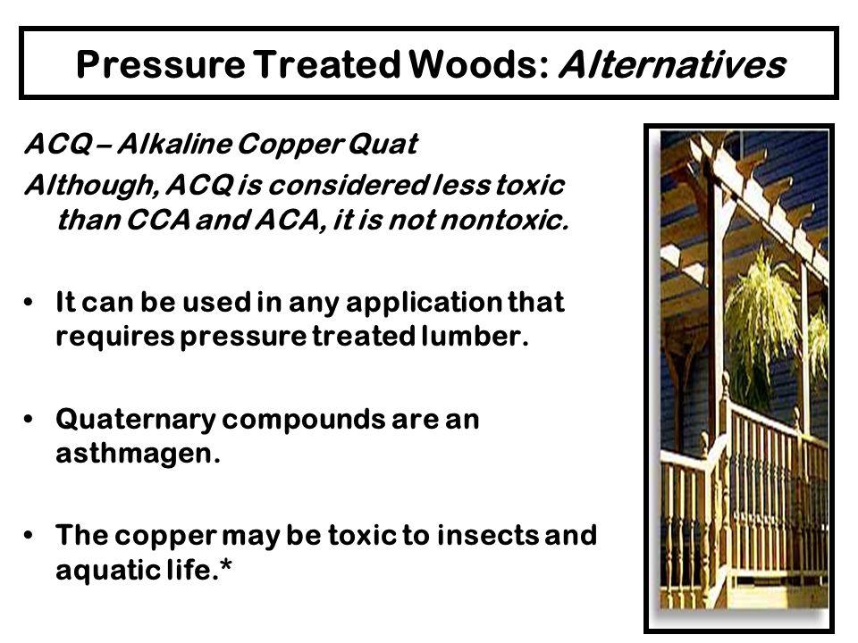 Pressure Treated Woods: Alternatives