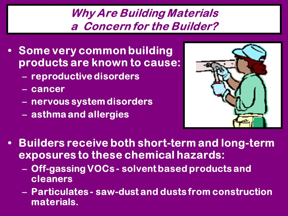 Why Are Building Materials a Concern for the Builder