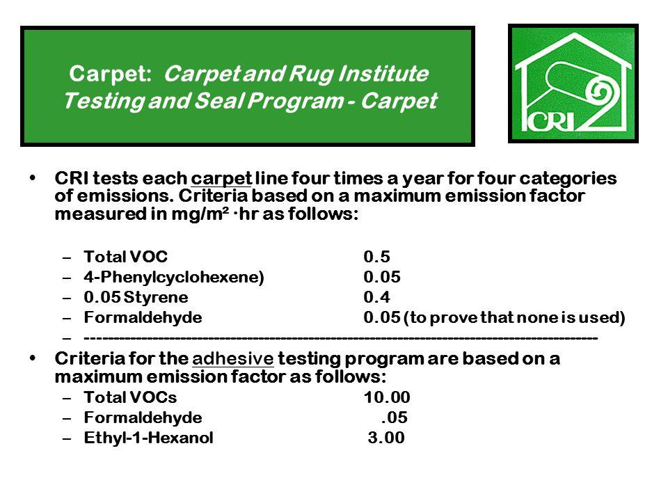Carpet: Carpet and Rug Institute Testing and Seal Program - Carpet