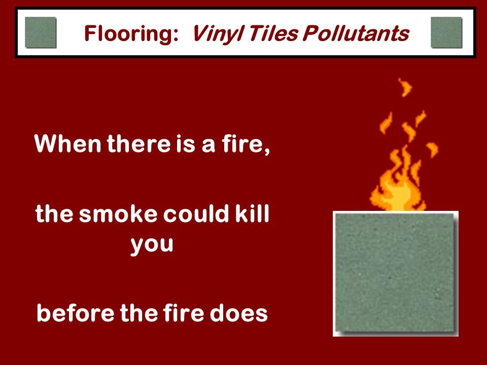 Flooring: Vinyl Tiles Pollutants