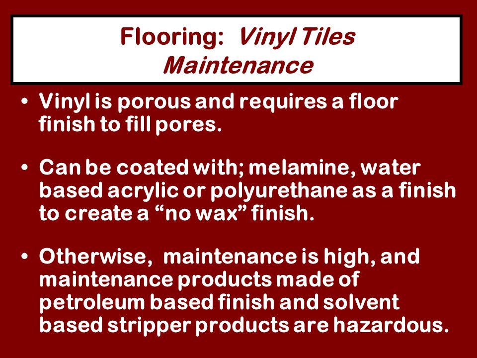 Flooring: Vinyl Tiles Maintenance