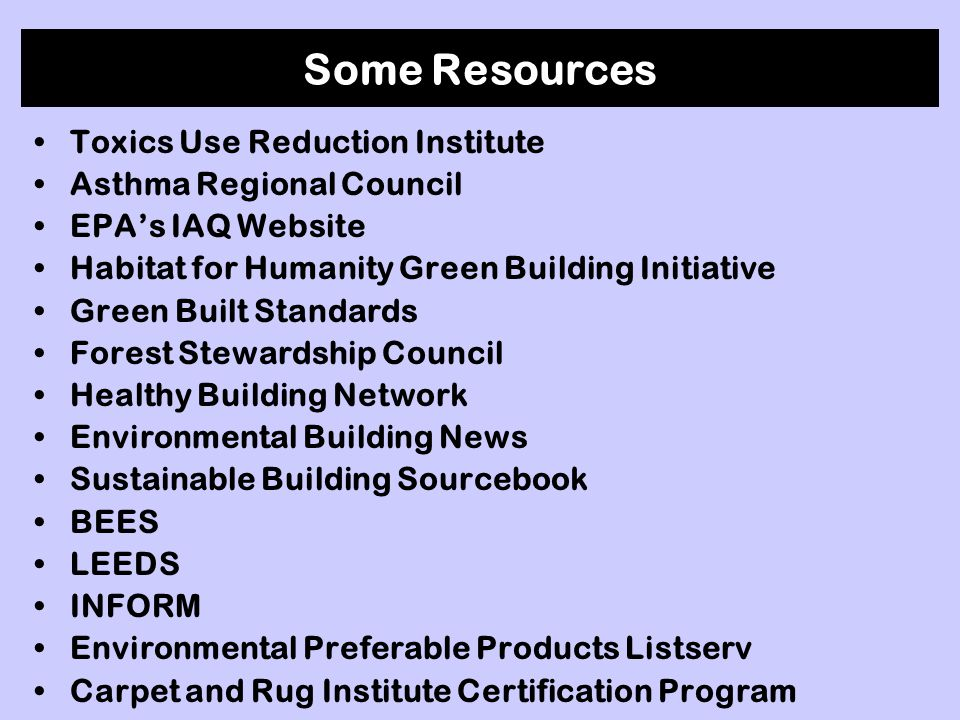 Some Resources Toxics Use Reduction Institute Asthma Regional Council