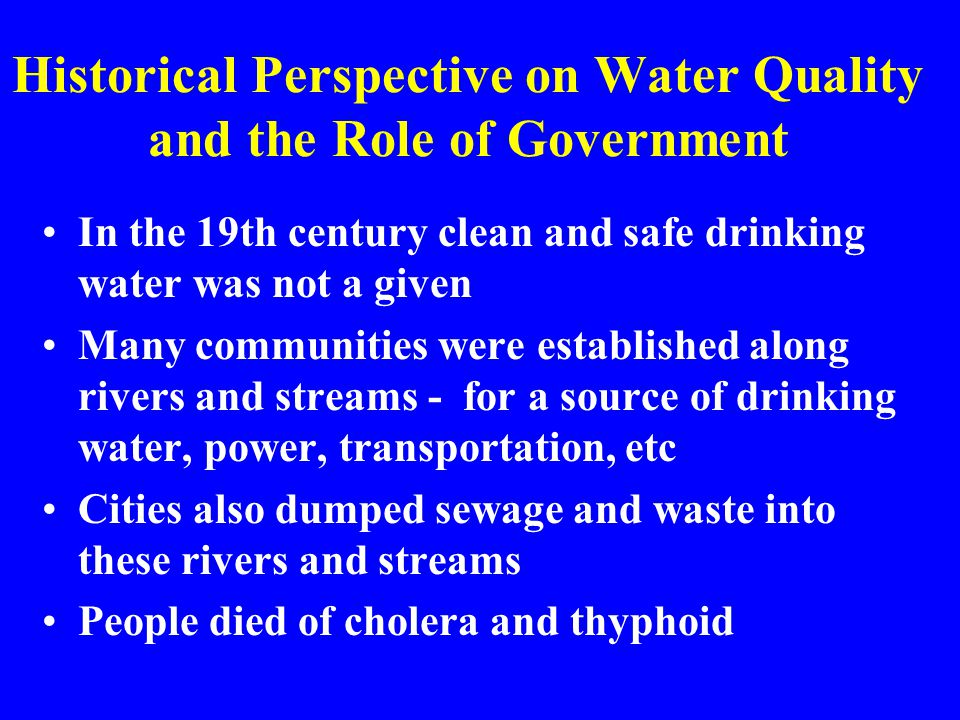 Historical Perspective on Water Quality and the Role of Government