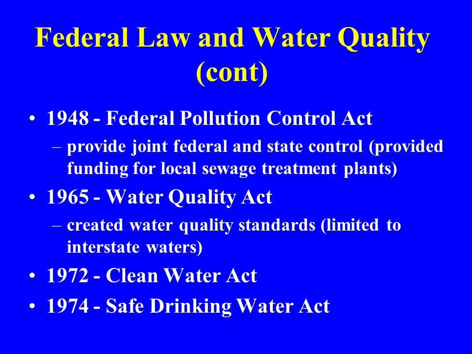Federal Law and Water Quality (cont)