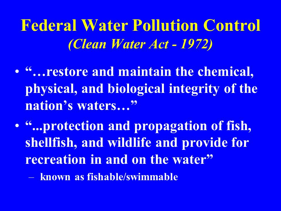 Federal Water Pollution Control (Clean Water Act - 1972)