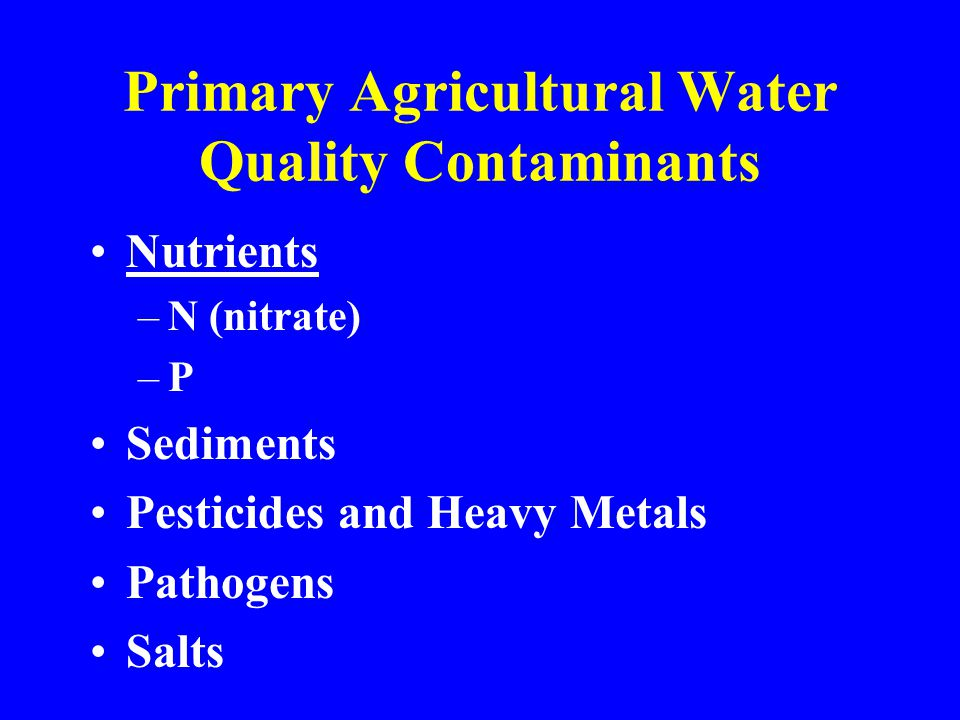 Primary Agricultural Water Quality Contaminants
