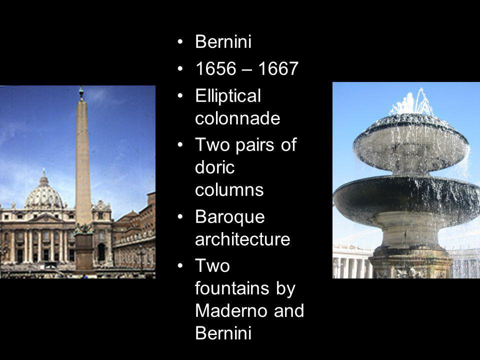 Bernini 1656 – 1667. Elliptical colonnade. Two pairs of doric columns.