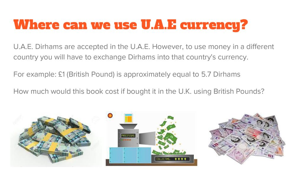 Where can we use U.A.E currency