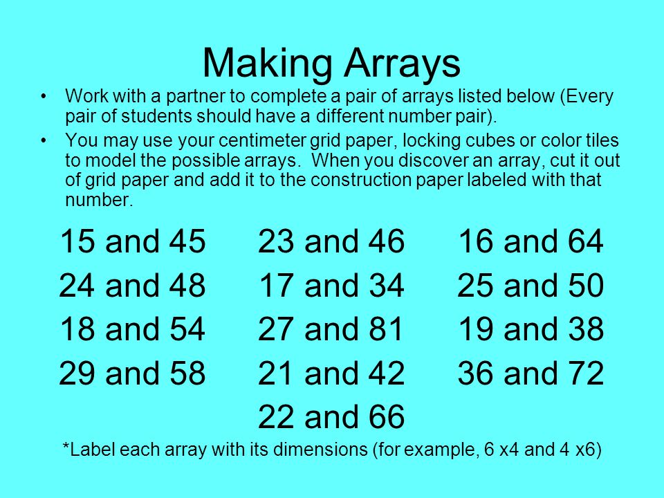 *Label each array with its dimensions (for example, 6 x4 and 4 x6)