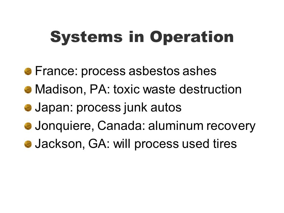 Systems in Operation France: process asbestos ashes
