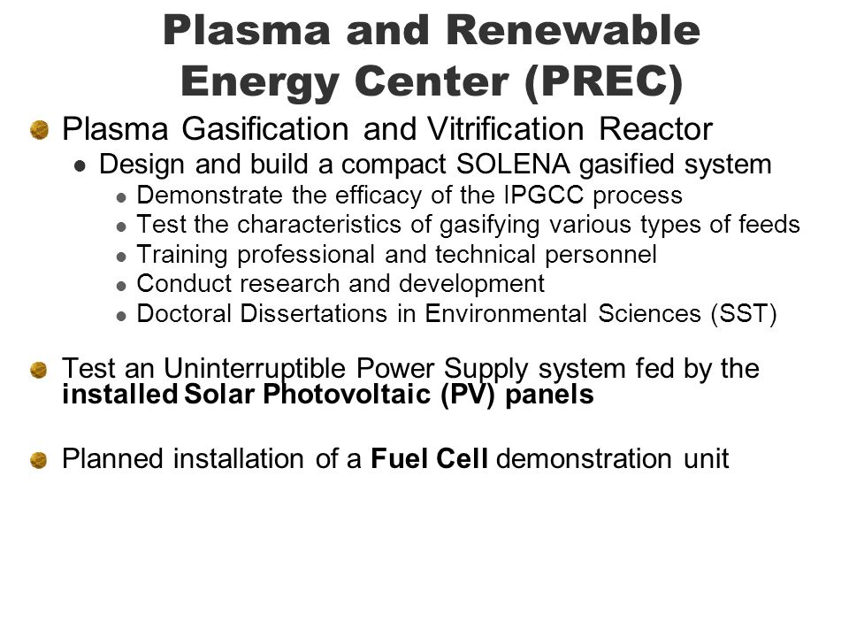 Plasma and Renewable Energy Center (PREC)