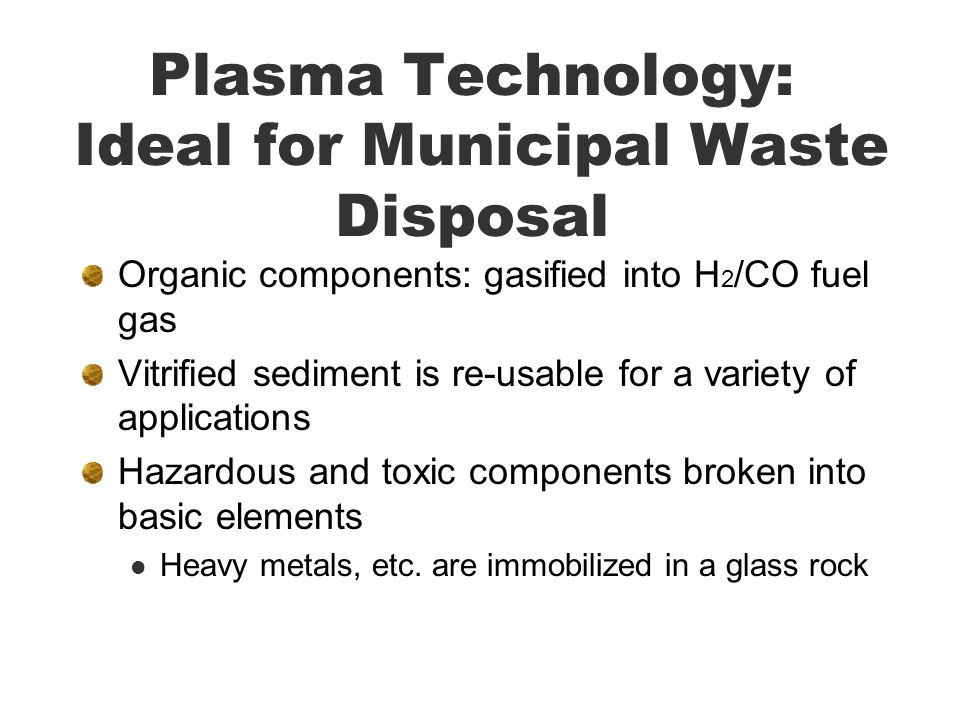 Plasma Technology: Ideal for Municipal Waste Disposal