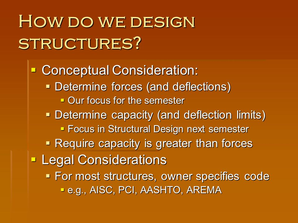 How do we design structures